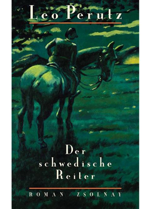 Leo Perutz – Der schwedische Reiter