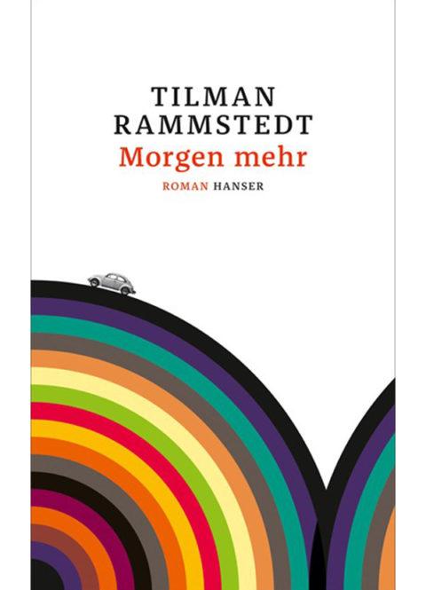 Tilman Rammstedt – Morgen mehr